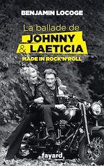 Download this eBook La ballade de Johnny et Laeticia