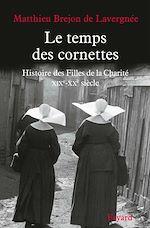 Download this eBook Le temps des cornettes