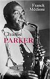 Télécharger le livre :  Charlie Parker