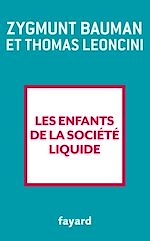 Download this eBook Les enfants de la société liquide