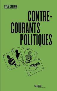 Téléchargez le livre :  Contre-courants politiques