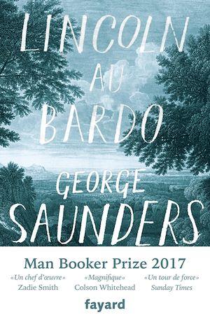 Lincoln au Bardo | Saunders, George