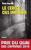 Le Cercle des impunis | Merault, Paul