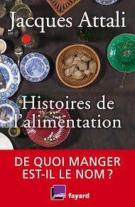 Téléchargez le livre :  Histoires de l'alimentation