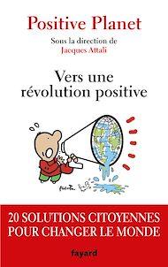 Téléchargez le livre :  Vers une révolution positive