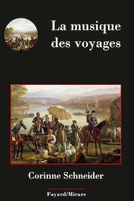 Téléchargez le livre :  La musique des voyages