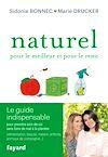 Télécharger le livre :  Naturel pour le meilleur et pour le reste