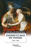 Télécharger le livre :  Guerre et paix en Vendée (1794-1796)