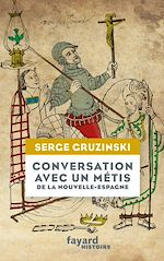 Download this eBook Conversation avec un métis de la Nouvelle-Espagne