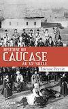 Télécharger le livre :  Histoire du Caucase au XXe siècle