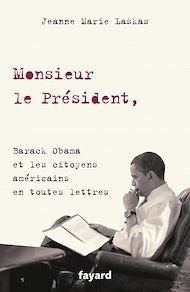 Téléchargez le livre :  Monsieur le Président,