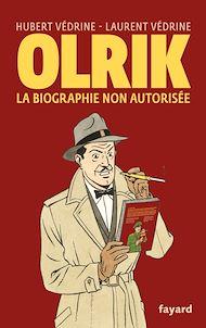 Téléchargez le livre :  Olrik, la biographie non autorisée