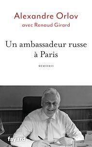 Téléchargez le livre :  Un ambassadeur russe à Paris