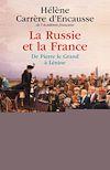 Télécharger le livre :  La Russie et la France