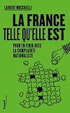 Télécharger le livre :  La France telle qu'elle est
