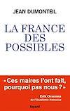 Télécharger le livre :  La France des possibles