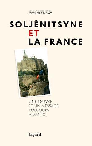Téléchargez le livre :  Soljénitsyne et la France