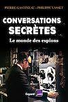 Télécharger le livre :  Conversations secrètes