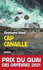 Téléchargez le livre :  Cap Canaille