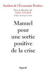 Téléchargez le livre :  Manuel pour une sortie positive de la crise