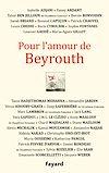 Télécharger le livre :  Pour l'amour de Beyrouth