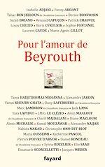 Téléchargez le livre :  Pour l'amour de Beyrouth