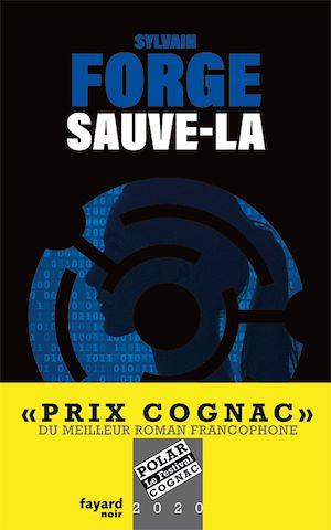 Sauve-la | Forge, Sylvain. Auteur