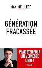 Download this eBook Génération fracassée