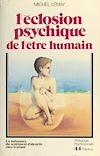 Télécharger le livre :  L'éclosion psychique de l'être humain : la naissance du sentiment d'identité chez l'enfant