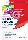 Télécharger le livre :  Pass'Foucher - Fonction publique Mode d'emploi 3e édition