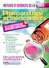 Télécharger le livre :  Pharmacologie et médicaments - Métiers et sciences de la santé