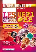 Download this eBook Les fondamentaux par l'image l'UE 2.1 et 2.2 - Diplôme d'état infirmier - IFSI