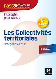 Téléchargez le livre :  Pass'Concours - Les Collectivités territoriales - N°10 - 5e édition