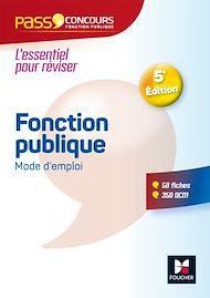 Téléchargez le livre :  Pass'Concours - Fonction publique Mode d'emploi - Nº4 - 5e édition