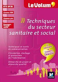 Téléchargez le livre :  Le Volum' BTS Techniques du secteur sanitaire et social - SP3S - N°8 - 3e édition