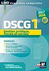 Télécharger le livre :  DSCG 1 Gestion juridique fiscale et sociale manuel 10e édition Millésime 2017-2018