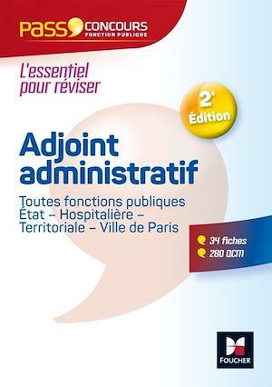 Téléchargez le livre :  Pass'Concours - Adjoint administratif Fonction publique Etat, territoriale, hospitalière - Cat C