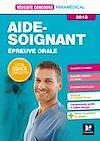 Télécharger le livre :  Réussite Concours - Aide-Soignant - Epreuve orale - 2018 - Préparation complète
