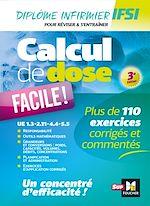 Download this eBook Calcul de dose facile - Infirmier en IFSI - DEI - Révision - 3e édition