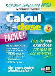 Téléchargez le livre :  Calcul de dose facile - Infirmier en IFSI - DEI - Révision - 3e édition