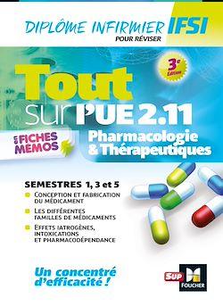 Download the eBook: Tout sur Pharmacologie et Thérapeutiques UE 2.11 - Infirmier en IFSI - DEI - Révision - 3e édition