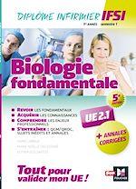 Download this eBook Biologie fondamentale UE 2.1 - Semestre 1 - Infirmier en IFSI - DEI - Préparation complète - 5e éd
