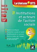 Download this eBook Le Volum' BTS - Institutions et acteurs de l'action sociale - 4e édition - Révision