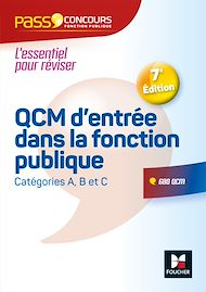 Téléchargez le livre :  Pass'Concours - QCM d'entrée dans la fonction publique - 7e édition - Révision et entrainement