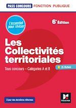 Téléchargez le livre :  Pass'Concours - Les Collectivités territoriales - 6e édition - Révision et entrainement
