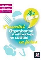 Download this eBook Le Petit Volum' - Organisation et méthodologie en cuisine - Révision et entrainement - PDF