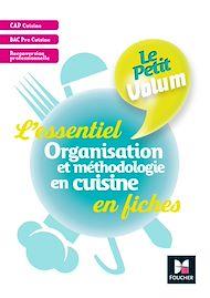 Téléchargez le livre :  Le Petit Volum' - Organisation et méthodologie en cuisine - Révision et entrainement - PDF