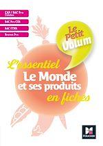 Download this eBook Le Petit Volum' - Le Monde et ses produits - Révision et entrainement
