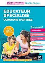 Download this eBook Réussite Concours Educateur spécialisé - ES - Préparation Complète - Epub
