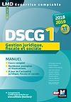 Télécharger le livre :  DSCG 1 Gestion juridique fiscale et sociale manuel - Millésime 2018-2019 - 11e édition